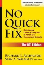 No Quick Fix:  Rethinking Literacy Programs in America's Elementary Schools