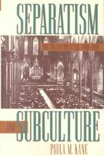 Separatism and Subculture:  Boston Catholicism, 1900-1920