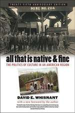 All That Is Native & Fine:  The Politics of Culture in an American Region