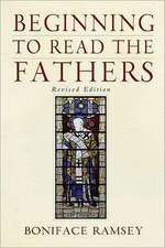 Beginning to Read the Fathers:  Revised Edition