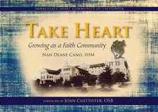 Take Heart:  Growing as a Faith Community