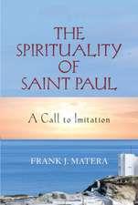 The Spirituality of Saint Paul