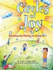 Circles of Joy:  Teaching the Psalms to Children