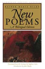 New Poems: A Bilingual Edition