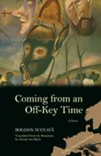 Coming from an Off-Key Time: A Novel