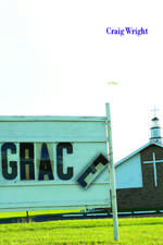 Grace: A Play