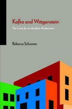 Kafka and Wittgenstein: The Case for an Analytic Modernism