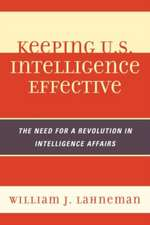 Keeping U.S. Intelligence Effective