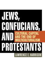 Jews, Confucians, and Protestants
