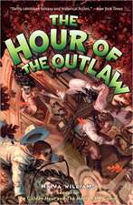 The Hour of the Outlaw