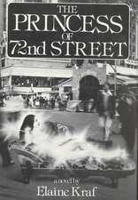 The Princess of 72 Street: Novel