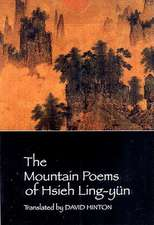 The Mountain Poems of Hsieh Ling–Yün