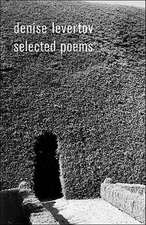 Denise Levertov – Selected Poems