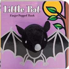 Little Bat Finger Puppet Book [With Finger Puppets]:  Recipes from San Francisco's Most Charming Pastry Shop