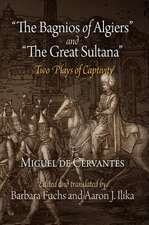 """The Bagnios of Algiers and """"The Great Sultana"""":  Two Plays of Captivity"""