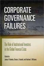 Corporate Governance Failures:  The Role of Institutional Investors in the Global Financial Crisis