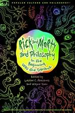 Rick and Morty and Philosophy