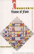 Chaucer's House of Fame:  The Poetics of Skeptical Fideism