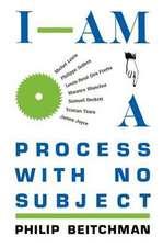I Am a Process
