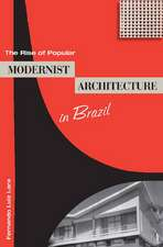 The Rise of Popular Modernist Architecture in Brazil