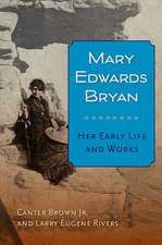 Mary Edwards Bryan:  Her Early Life and Works
