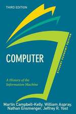 Computer, Student Economy Edition: A History of the Information Machine