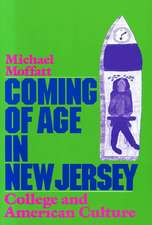 Coming of Age in New Jersey: College and American Culture