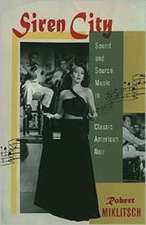 Siren City: Sound and Source Music in Classic American Noir