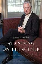 Standing on Principle: Lessons Learned in Public Life