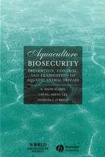 Aquaculture Biosecurity: Prevention, Control, and Eradication of Aquatic Animal Disease