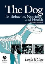 The Dog: Its Behavior, Nutrition, and Health