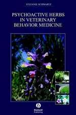 Psychoactive Herbs in Veterinary Behavior Medicine