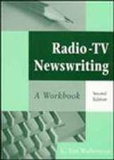 Radio–TV Newswriting: A Workbook