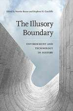 The Illusory Boundary:  Enviroment and Technology in History