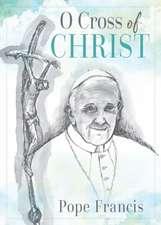 O Cross of Christ