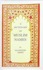 The Dictionary of Muslin Names