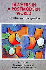Lawyers in a Postmodern World:  Translation and Transgression
