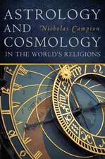 Astrology and Cosmology in the World S Religions:  Labor Markets, Economic Opportunity, and Crime