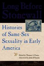 Long Before Stonewall:  Histories of Same-Sex Sexuality in Early America