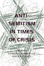 Anti-Semitism in Times of Crisis