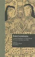 Interventions:  Feminist Dialogues on Third World Women's Literature and Film