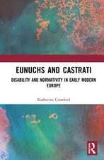 EUNUCHS AND CASTRATI