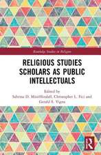 THE FUTURE OF RELIGIOUS STUDIES AND