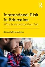 Instructional Risk in Education