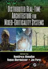 Distributed Real-Time Architecture for Mixed-Criticality Systems