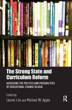Strong State and Curriculum Reform