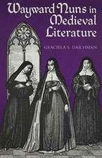 Wayward Nuns in Medieval Literature