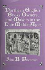Northern English Books, Owners, and Makers in the Late Middle Ages