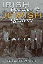 Irish Questions and Jewish Questions: Crossovers in Culture