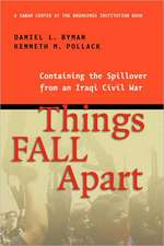 Things Fall Apart: Containing the Spillover from an Iraqi Civil War